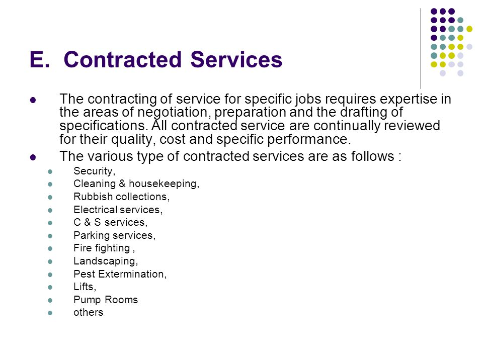 E. Contracted Services