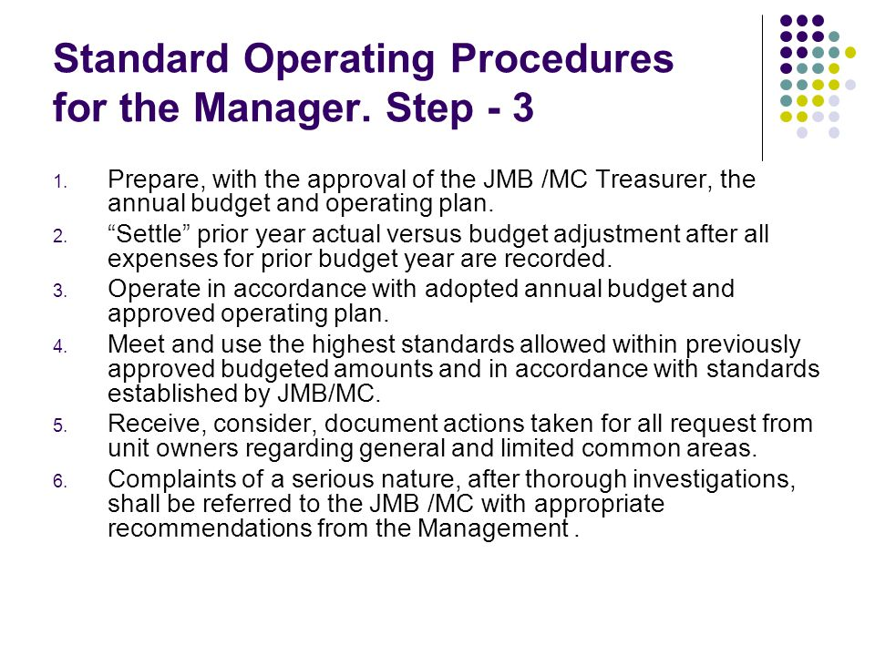 Standard Operating Procedures for the Manager. Step - 3