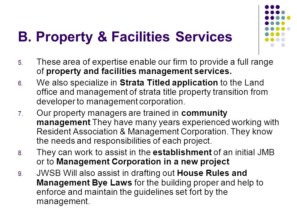 B. Property & Facilities Services