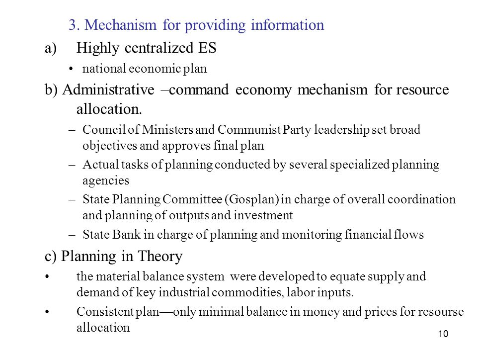 3. Mechanism for providing information Highly centralized ES