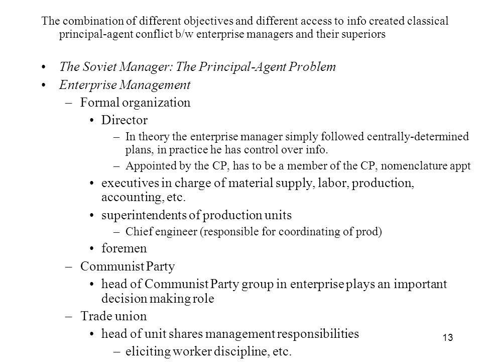 The Soviet Manager: The Principal-Agent Problem Enterprise Management