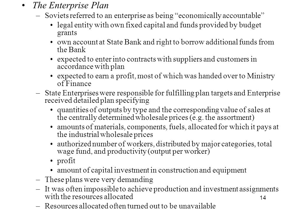 The Enterprise Plan Soviets referred to an enterprise as being economically accountable