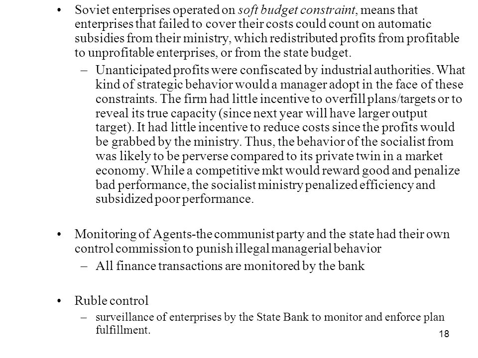All finance transactions are monitored by the bank Ruble control
