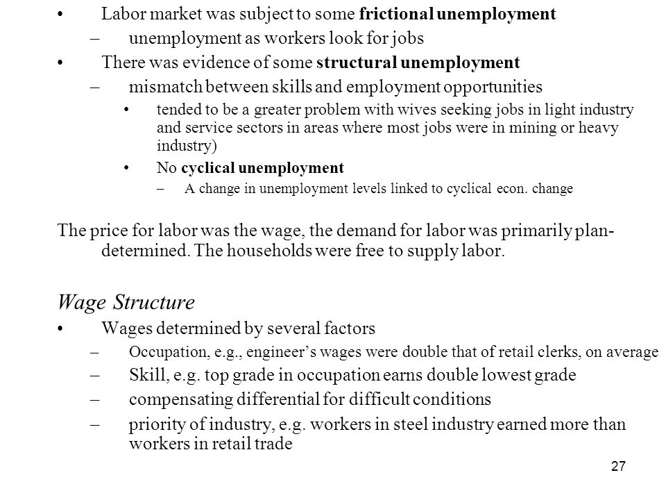 Labor market was subject to some frictional unemployment