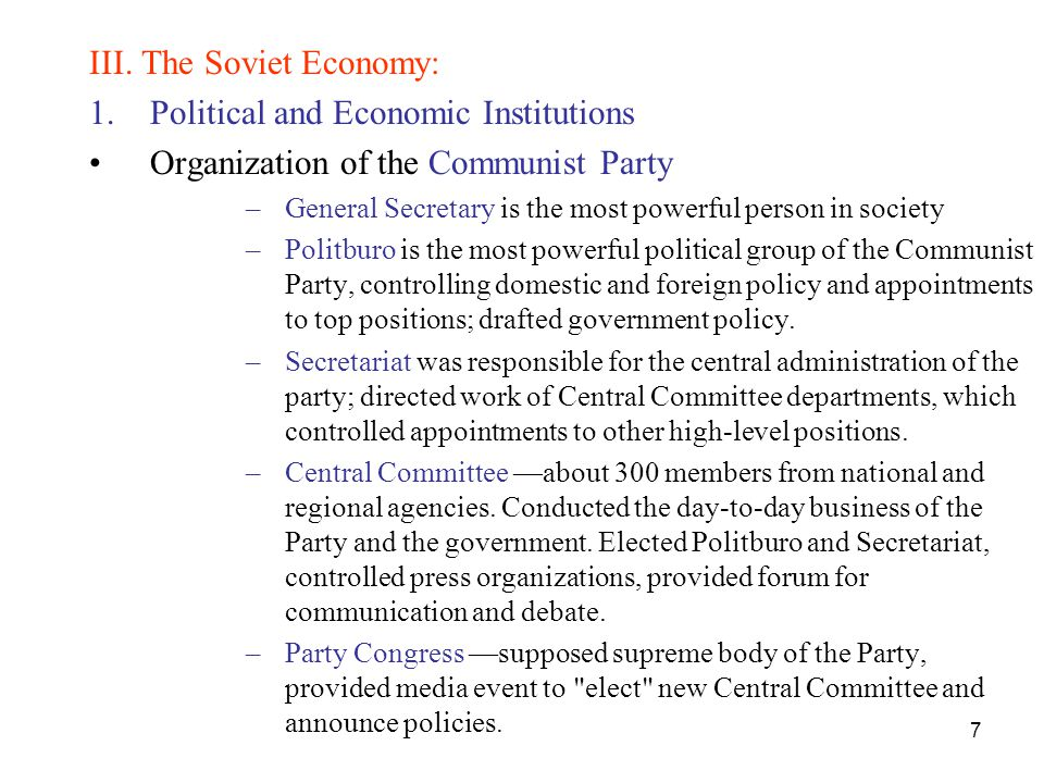 III. The Soviet Economy: Political and Economic Institutions