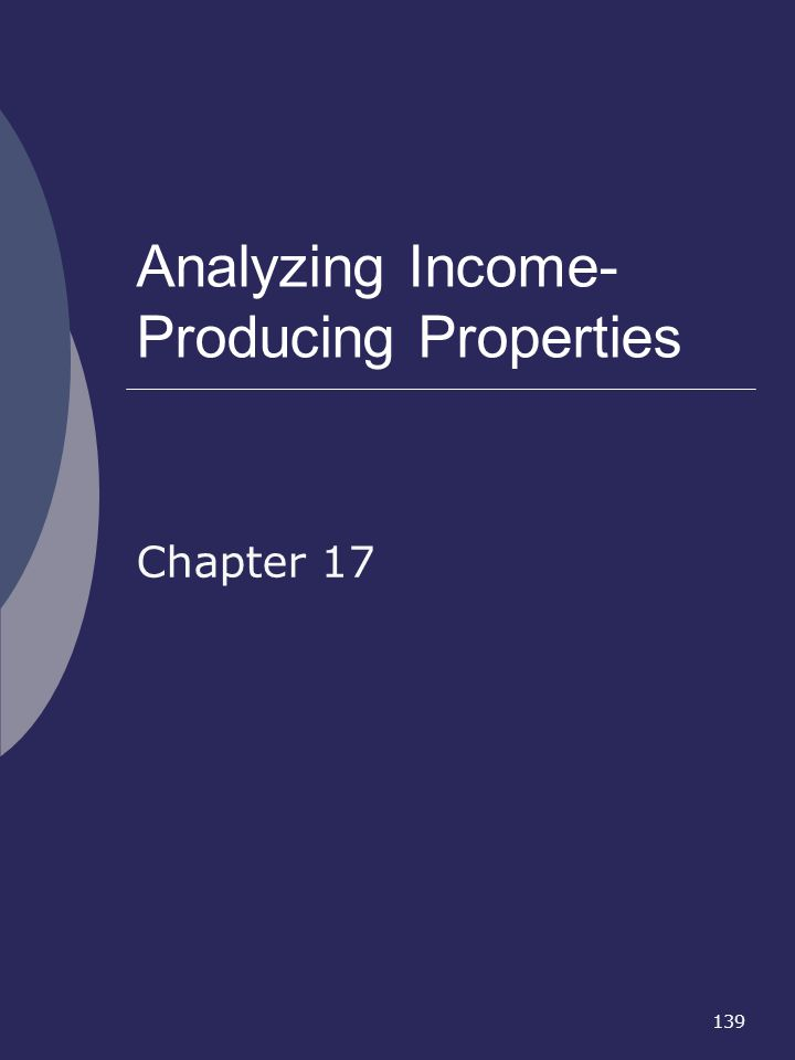 Analyzing Income- Producing Properties
