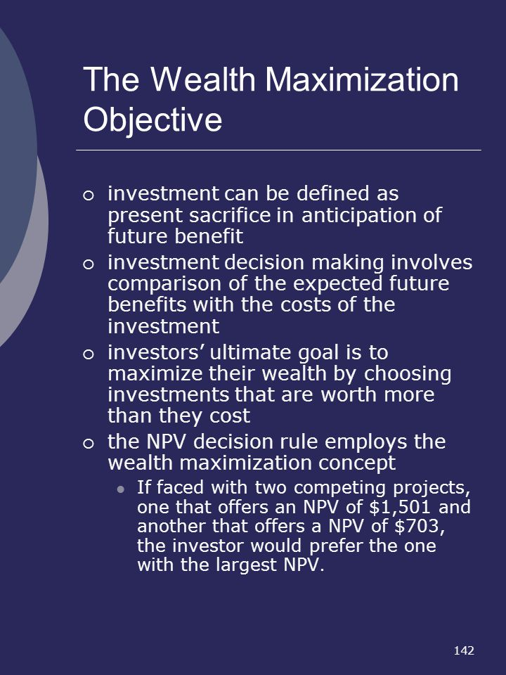 The Wealth Maximization Objective