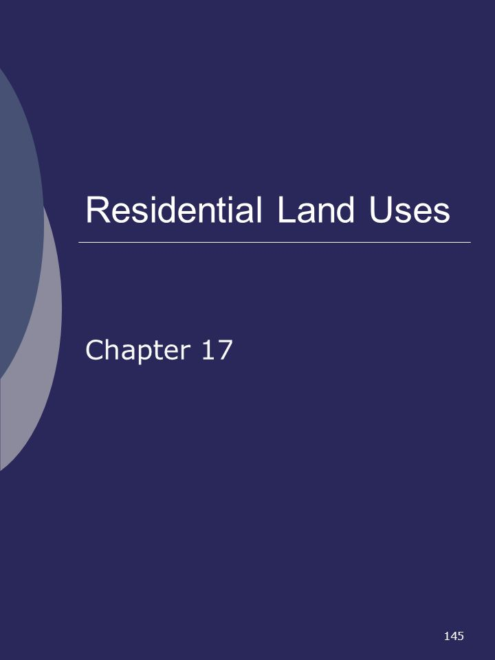 Residential Land Uses Chapter 17