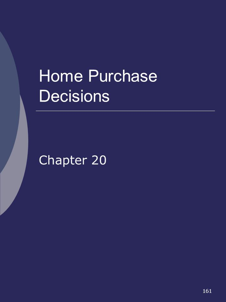Home Purchase Decisions