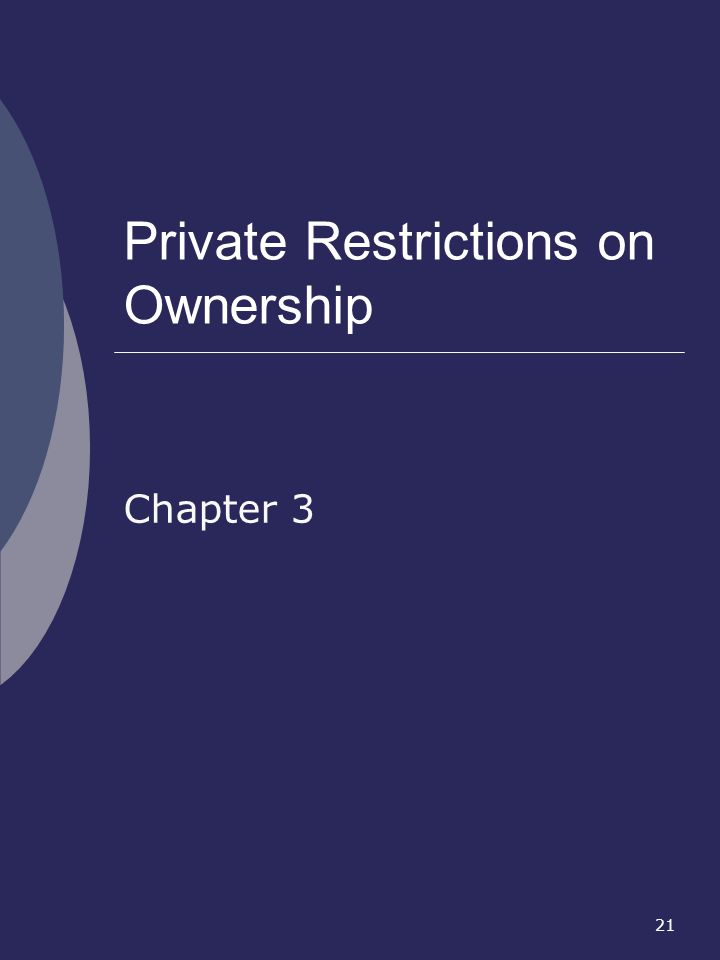 Private Restrictions on Ownership