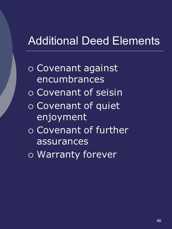 Additional Deed Elements