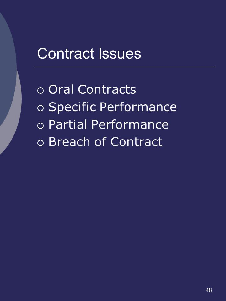 Contract Issues Oral Contracts Specific Performance
