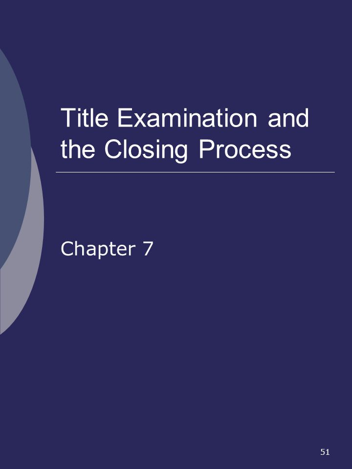 Title Examination and the Closing Process