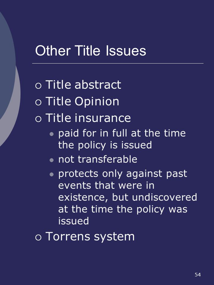 Other Title Issues Title abstract Title Opinion Title insurance