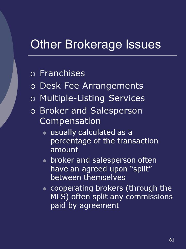 Other Brokerage Issues