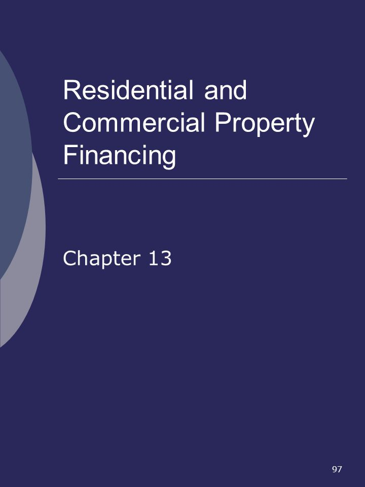 Residential and Commercial Property Financing