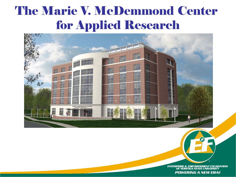 The Marie V. McDemmond Center
