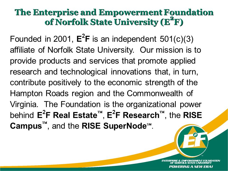 The Enterprise and Empowerment Foundation of Norfolk State University (E2F)