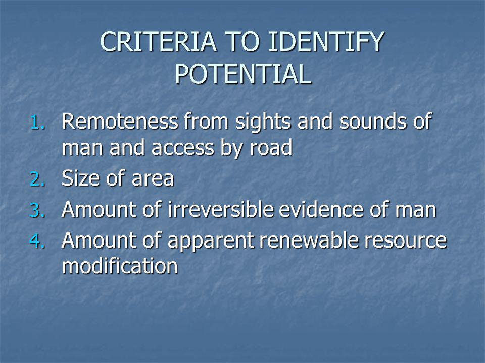 CRITERIA TO IDENTIFY POTENTIAL