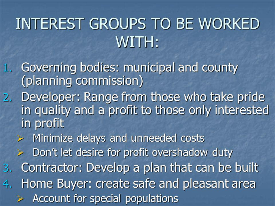 INTEREST GROUPS TO BE WORKED WITH: