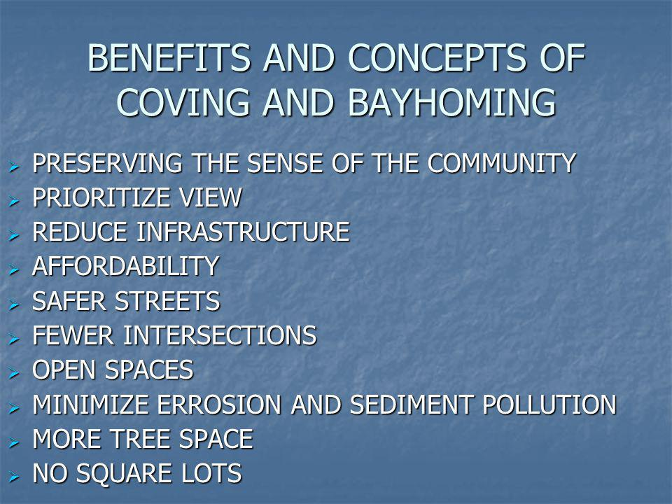 BENEFITS AND CONCEPTS OF COVING AND BAYHOMING