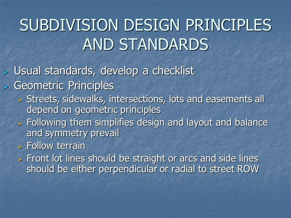 SUBDIVISION DESIGN PRINCIPLES AND STANDARDS