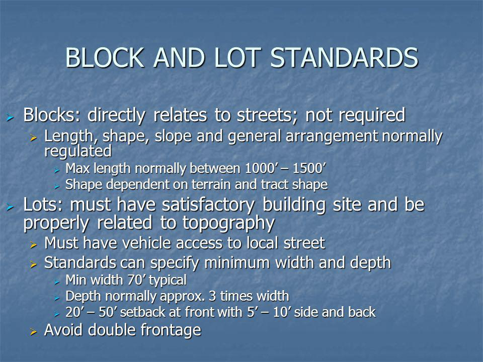 BLOCK AND LOT STANDARDS