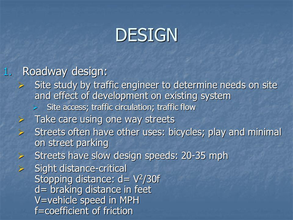 DESIGN Roadway design: