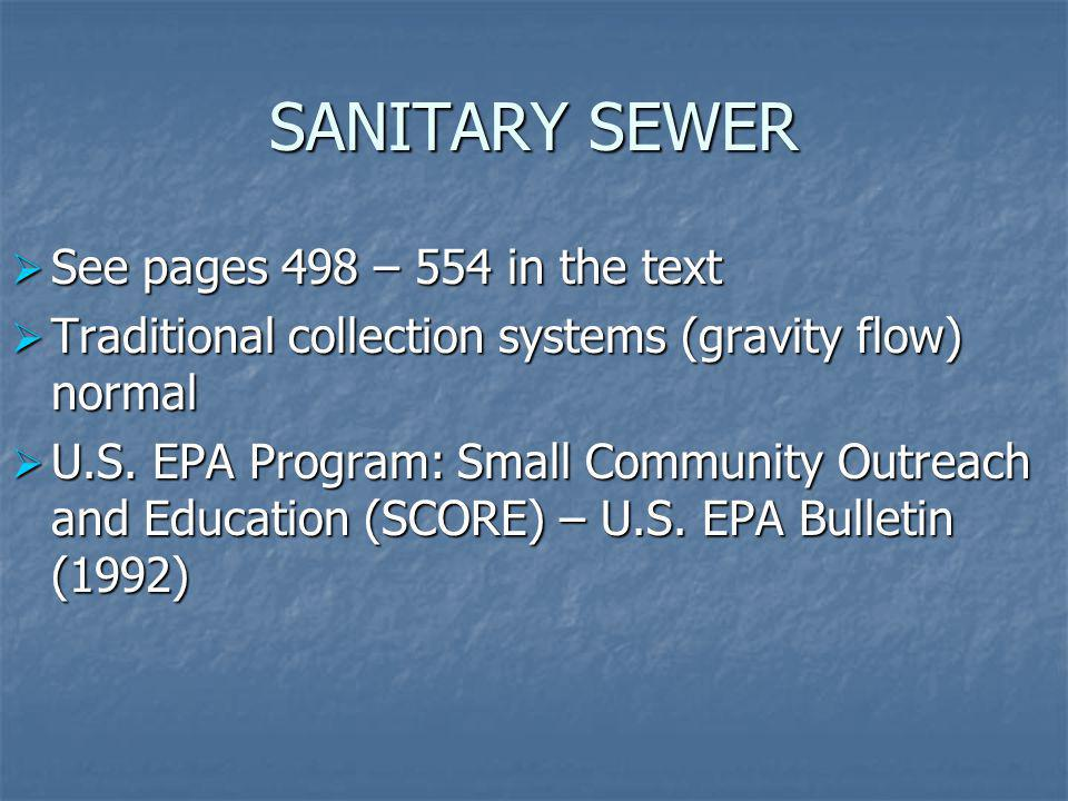 SANITARY SEWER See pages 498 – 554 in the text
