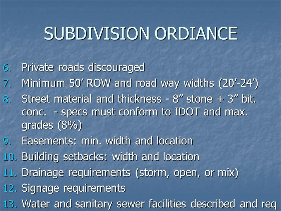 SUBDIVISION ORDIANCE Private roads discouraged