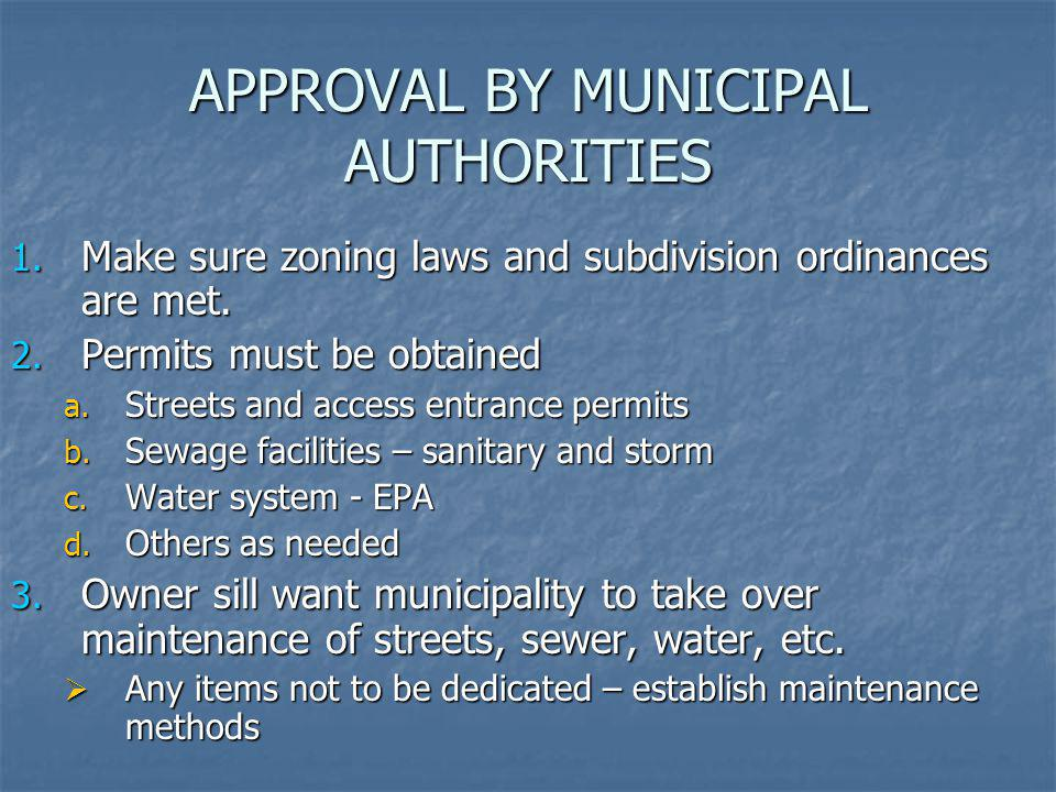 APPROVAL BY MUNICIPAL AUTHORITIES