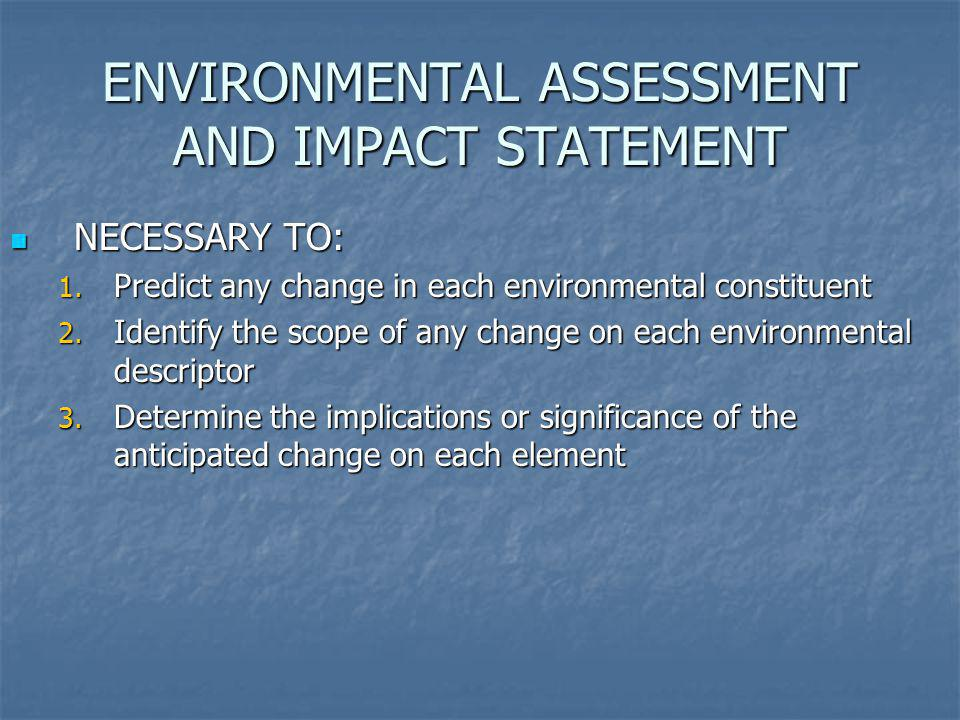 ENVIRONMENTAL ASSESSMENT AND IMPACT STATEMENT