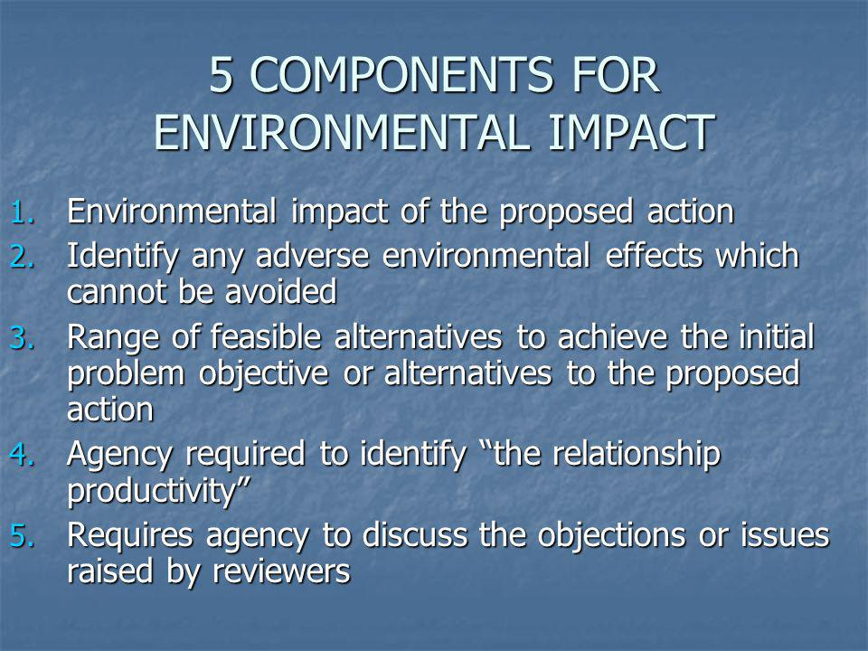 5 COMPONENTS FOR ENVIRONMENTAL IMPACT