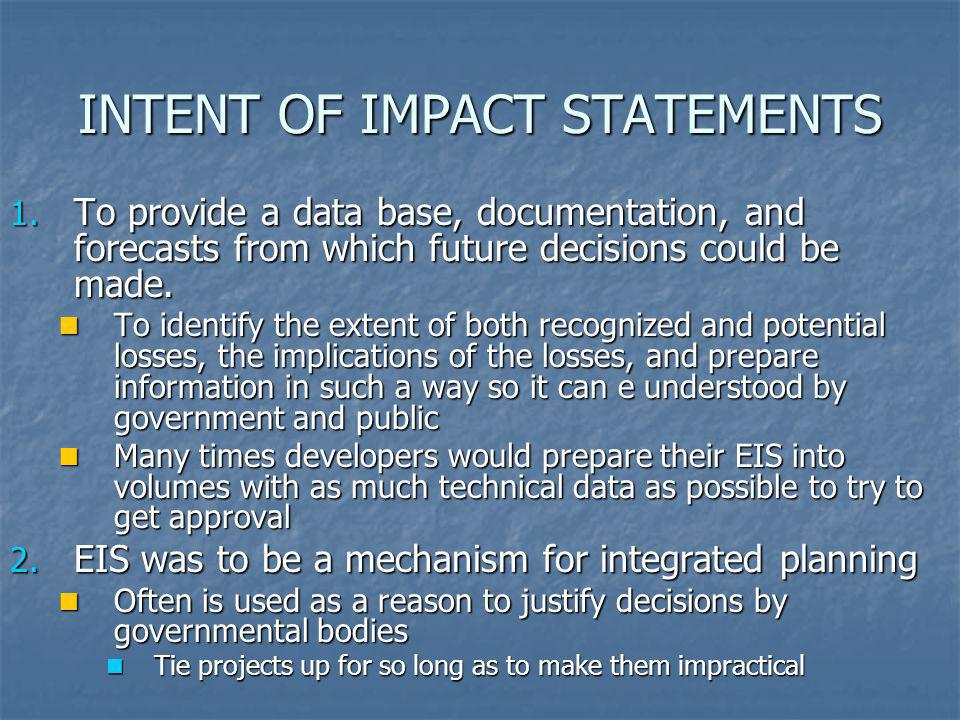 INTENT OF IMPACT STATEMENTS
