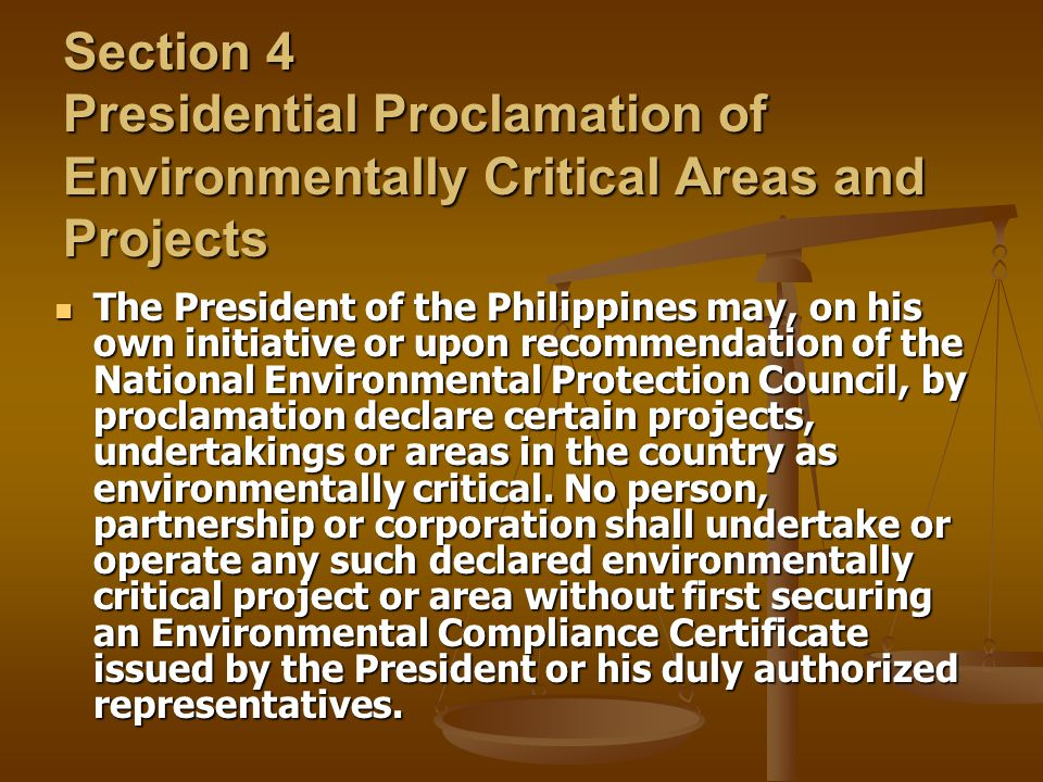Section 4 Presidential Proclamation of Environmentally Critical Areas and Projects