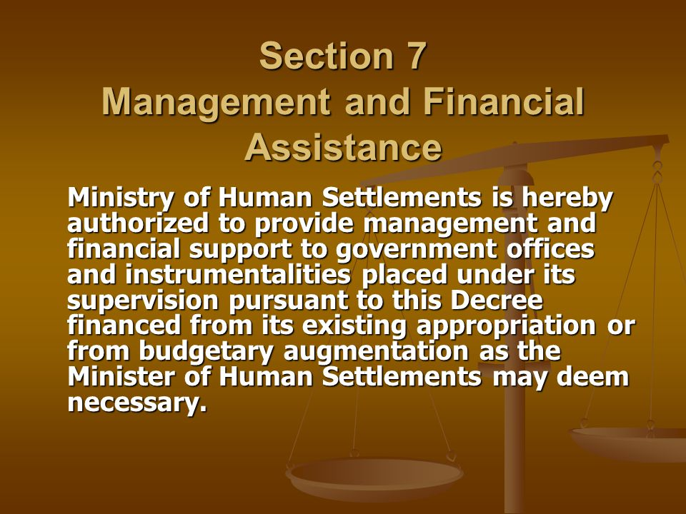 Section 7 Management and Financial Assistance