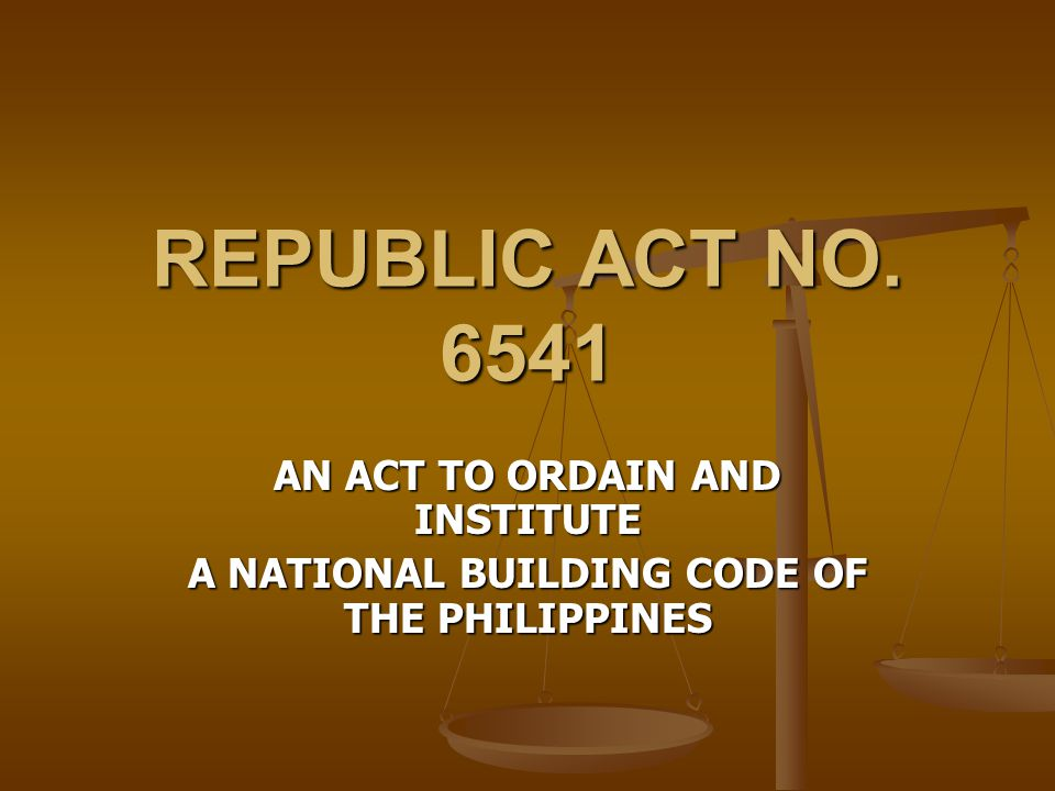 REPUBLIC ACT NO. 6541 AN ACT TO ORDAIN AND INSTITUTE