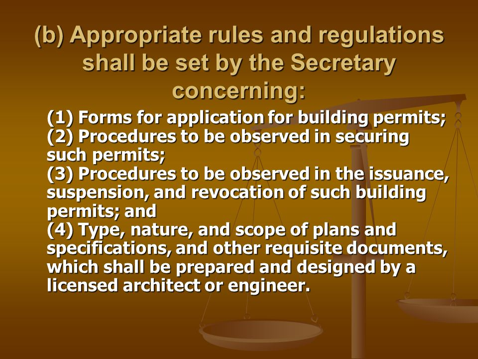 (b) Appropriate rules and regulations shall be set by the Secretary concerning: