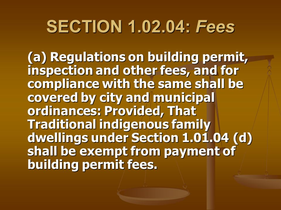 SECTION 1.02.04: Fees