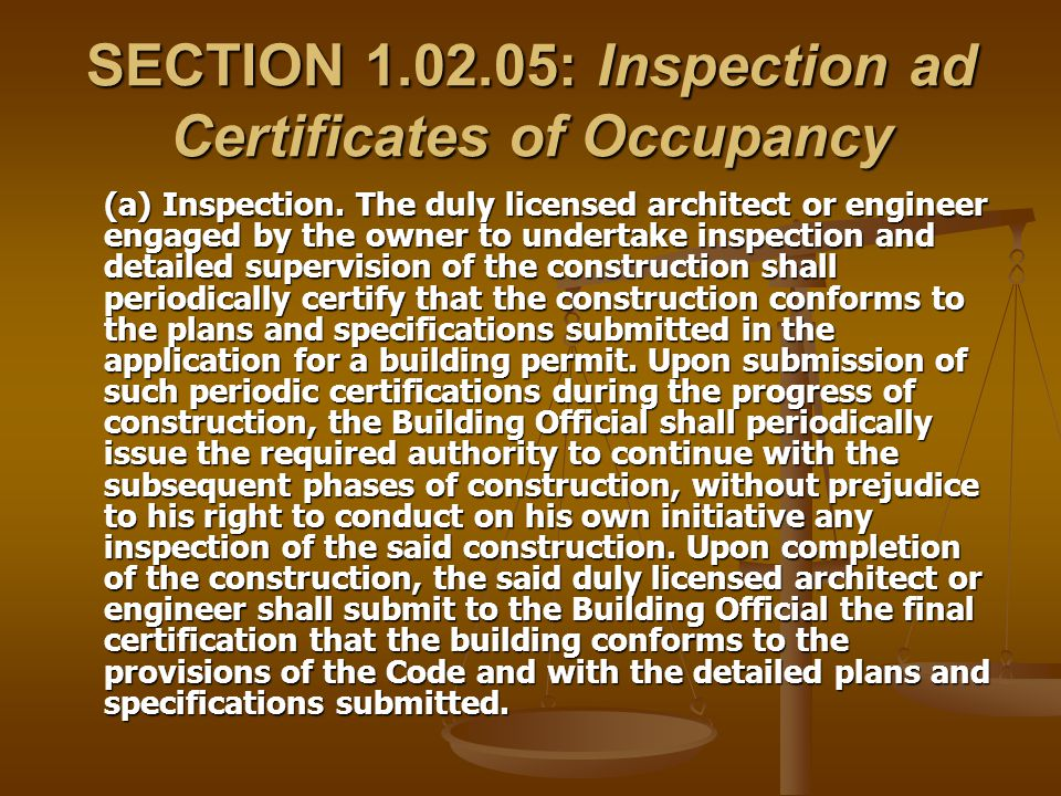 SECTION 1.02.05: Inspection ad Certificates of Occupancy