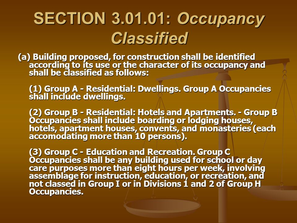 SECTION 3.01.01: Occupancy Classified