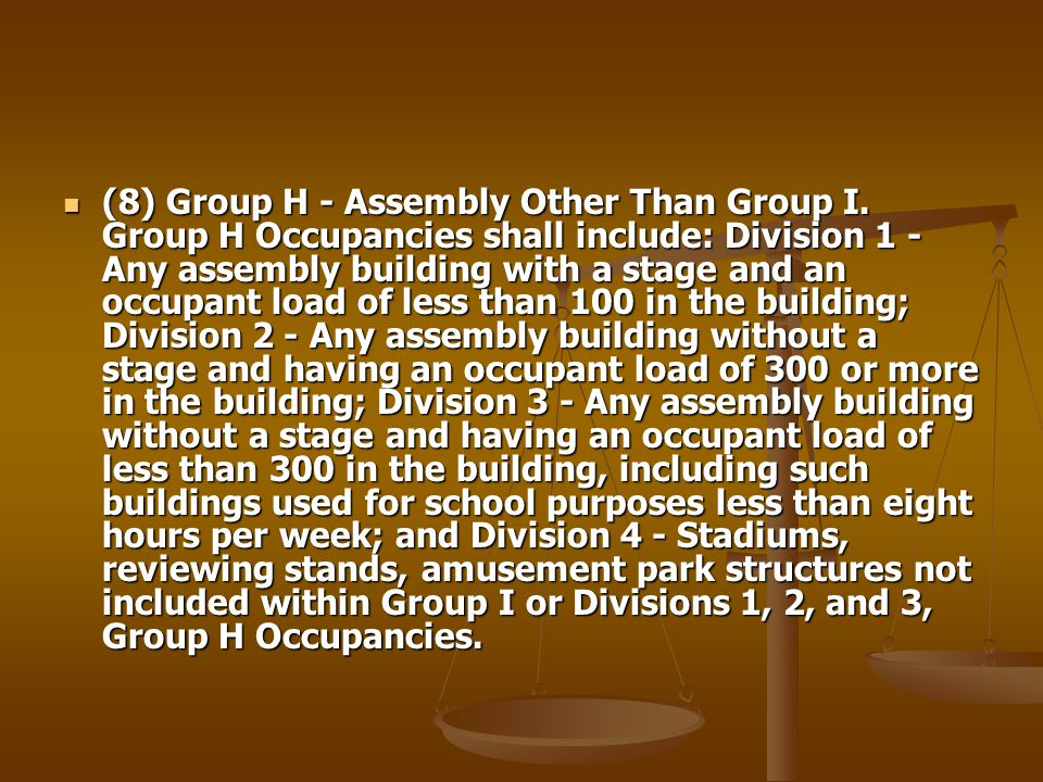 (8) Group H - Assembly Other Than Group I