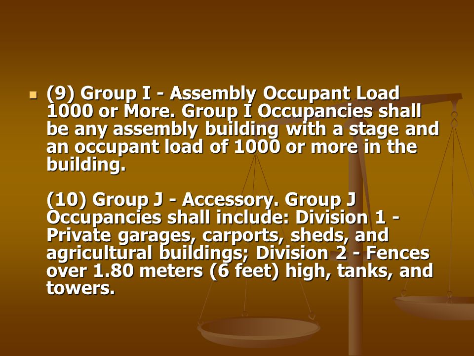 (9) Group I - Assembly Occupant Load 1000 or More