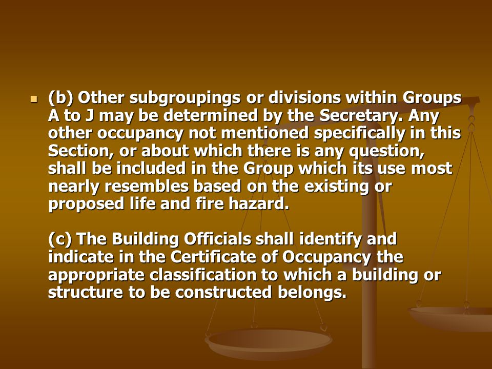 (b) Other subgroupings or divisions within Groups A to J may be determined by the Secretary.