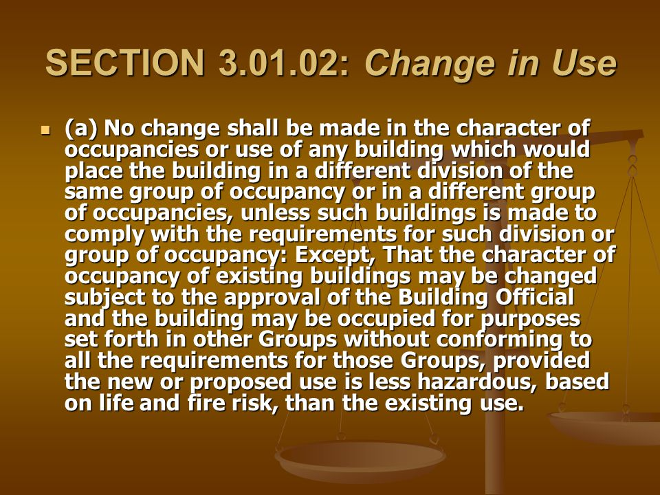 SECTION 3.01.02: Change in Use
