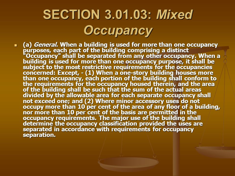 SECTION 3.01.03: Mixed Occupancy
