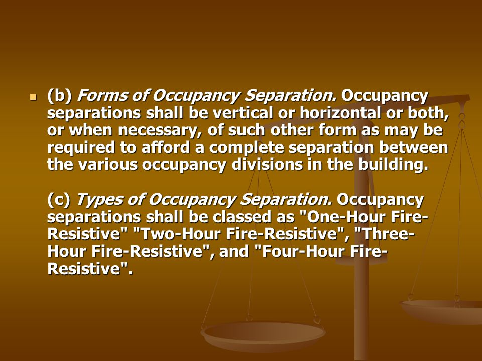(b) Forms of Occupancy Separation