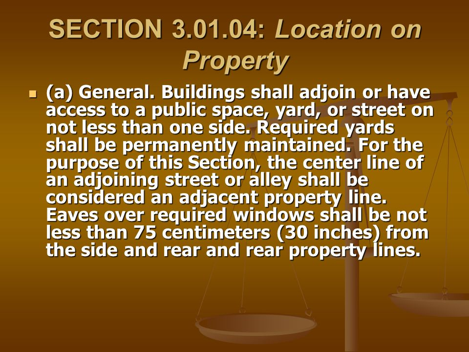 SECTION 3.01.04: Location on Property