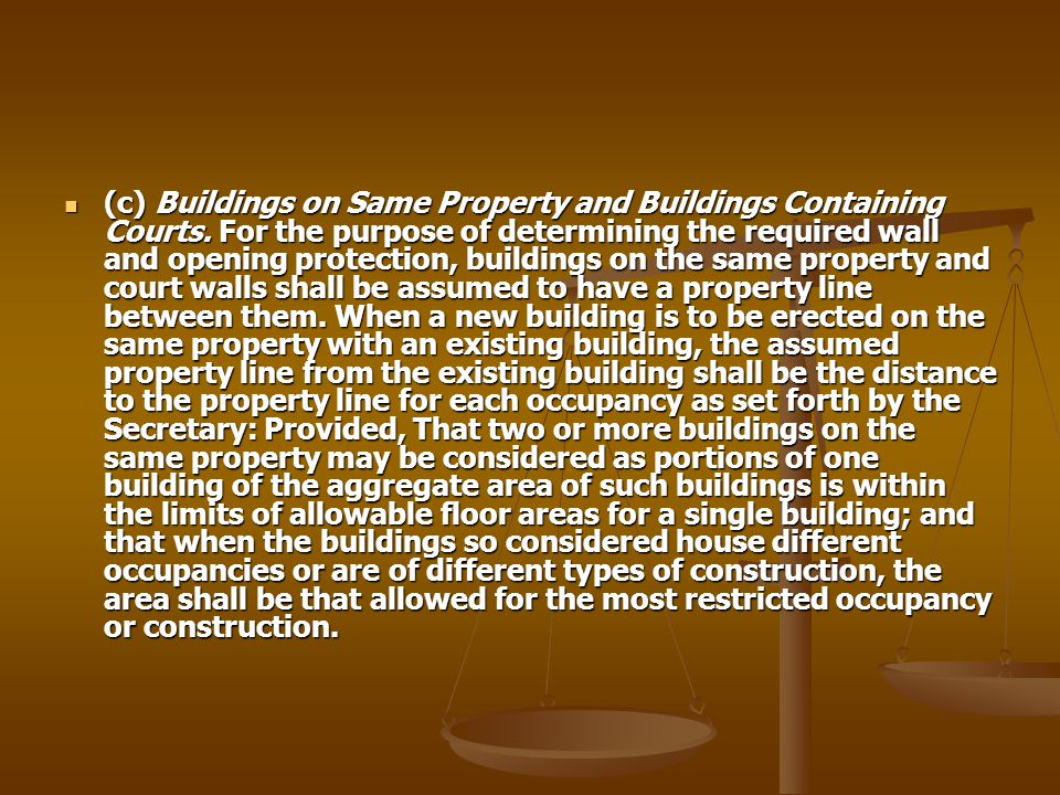 (c) Buildings on Same Property and Buildings Containing Courts
