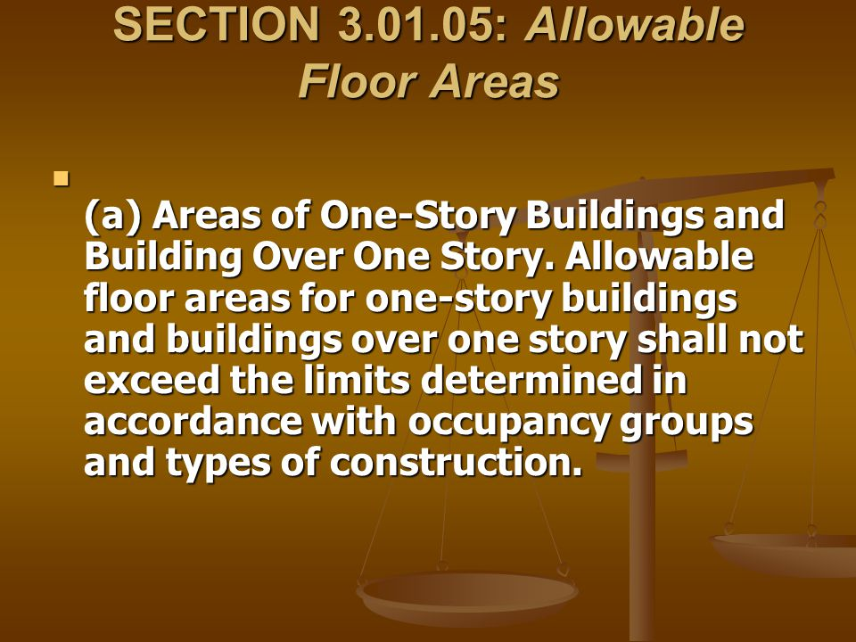 SECTION 3.01.05: Allowable Floor Areas